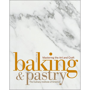 john wiley Baking and Pastry by the Culinary Institute of America, 2nd Edition