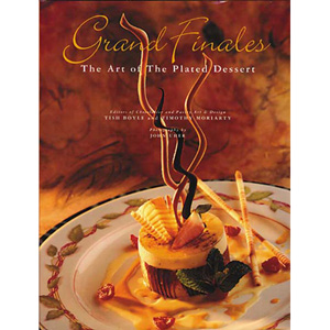 john wiley The Art of the Plated Dessert, Grand Finales 1