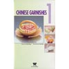 VHS Tape: Chinese Garnishes I