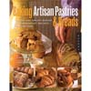 Baking Artisan Pastries and Breads, Paperback 176 pages