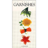 Penguin Putnam The Book of Garnishes