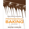 john wiley Professional Baking, Study Guide, 6th Edition