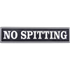 Sign: NO SPITTING